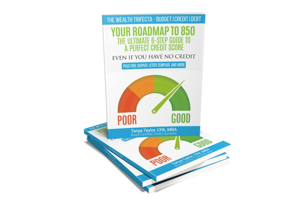 YOUR ROADMAP TO 850: The Ultimate 6-Step Guide to a Perfect Credit Score
